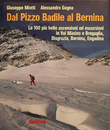 dal-pizzo-badile-al-berina-le-100-piu-belle-ascensioni